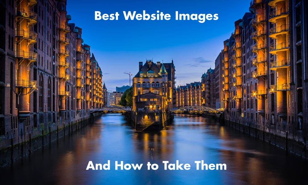 Best Website Images and How to Take Them & How to Take Good Website Photos